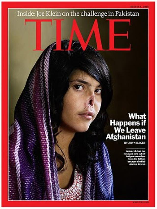 Time, август 2010. На обложке номера было опубликовано фото Биби Аиши, 18-летней афганской женщины, которой собственный муж отрезал уши и нос.