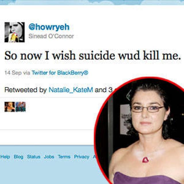 Шинейд О'Коннор. Исполнительница устроила публичную истерику на своей страничке Twitter, оставив там сообщение по поводу того, что была бы не прочь покончить с собой.