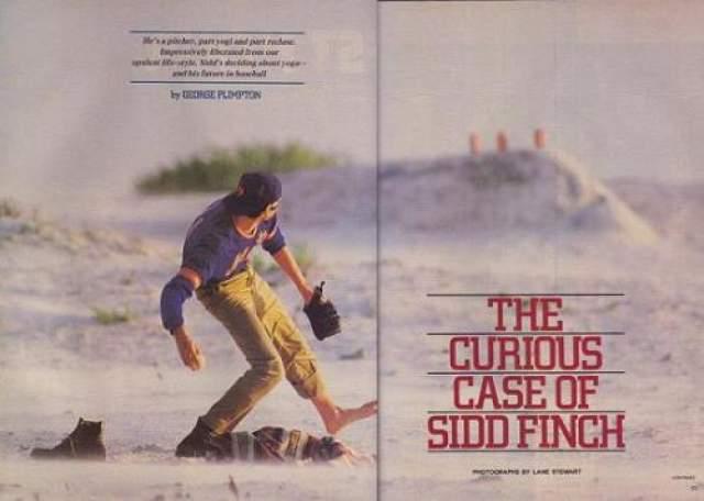 Сидд Финч - феноменальный питчер В апреле 1985 года американский журнал Sports Illustrated опубликовал рассказ о новом приобретении бейсбольной команды New York Mets. Сообщалось, что это игрок Сидд Финч, который бросает мяч с поразительной скоростью - 270 км/ч (почти в 2 раза быстрее других игроков) и никогда не промахивается. И это при том, что Сидд даже не играл в эту игру раньше. Добиться столь поразительного результата ему помогли занятия в тибетском монастыре под руководством великого ламы Milaraspa.