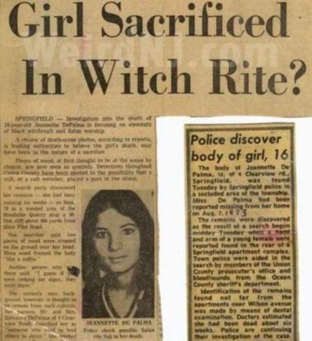 Полицейские не только нашли ее разложившийся труп. Рядом они также обнаружили и необычные вещи. Тут же распространились слухи о том, что девушка была принесена в жертву на местном шабаше ведьм. Другие полагали, что ее убили сатанисты.