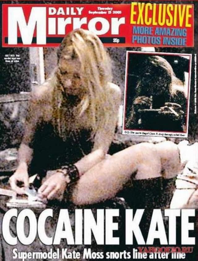 Нюхающая кокаин Кейт Мосс. В октябре 2005 года The Daily Mirror приобрел фото модели Кейт Мосс, нюхающей кокаин, за $300 тысяч. После появления на обложке в таком виде Chanel и Burberry сразу же разорвали сотрудничество с Кейт, которой пришлось принести извинения и пройти курс лечения от наркозависимости.