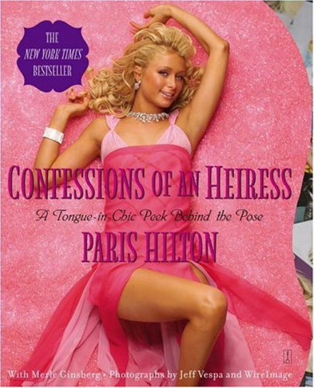 Осенью 2004 года Хилтон выпустила автобиографию, в которой описывала нелегкие будни светской львицы, и за которую получила 100 тысяч долларов США. Книга была разгромлена критиками, но, несмотря на это, стала бестселлером.