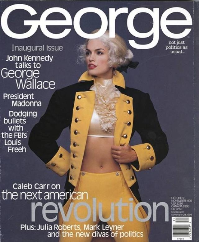 George, октябрь/ноябрь 1995. Первый номер ставшего культовым журнала, на обложке которого красовалась Синди Кроуфорд в костюме Джорджа Вашингтона.
